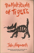 The Multitude of Tigers