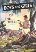 Boys and Girls of the Bible