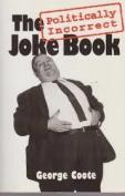 Politically Incorrect Joke Book