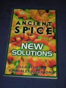 Ancient Spice: New Solutions