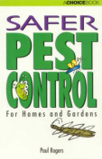 Safer Pest Control for Homes and Gardens