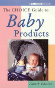 The Choice Guide to Baby Products