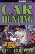 Car Hunting