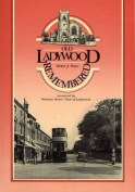 Old Ladywood Remembered