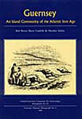 Guernsey: An Island Community of the Atlantic Iron Age
