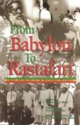 From Babylon to Rastafari