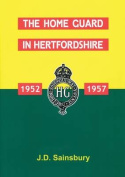 The Home Guard in Hertfordshire 1952-1957