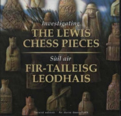 Investigating the Lewis Chess Pieces / Suil Air Fir-Taileisg Leodhais