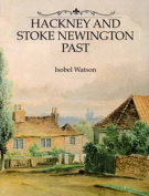 Hackney and Stoke Newington Past