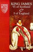 King James VI of Scotland and I of England