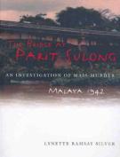 Bridge at Parit Sulong