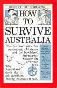 How to Survive Australia