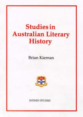 Studies in Australian Literary History (Sydney studies in society & culture)