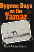 Bygone Days of the Tamar