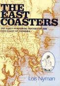 The Eastcoasters - History of the East Coast of Tasmania