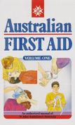 Australian First Aid: Vol 1
