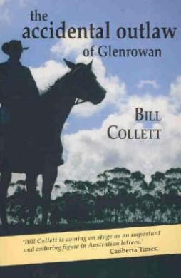 The Accidental Outlaw of Glenrowan