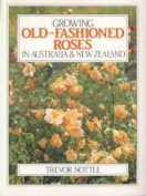 Growing Old-fashioned Roses in Australia and New Zealand