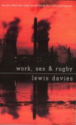 Work, Sex and Rugby