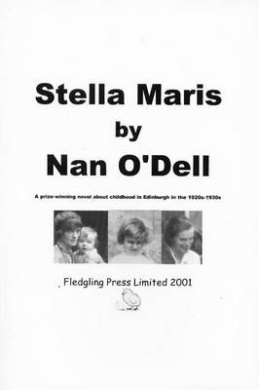 Stella Maris: A Prize-winning Novel About Childhood in Edinburgh in the 1920s-1930s