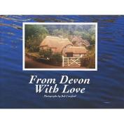 From Devon with Love