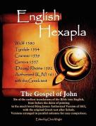 English Hexapla- The Gospel of John