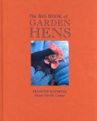 The Big Book of Garden Hens