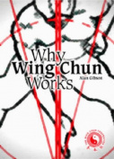 Why Wing Chun Works