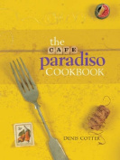 The Cafe Paradiso Cookbook