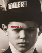 Buffalo: Ray Petri