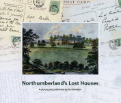 Northumberland's Lost Houses