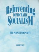 Reinventing Democratic Socialism