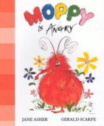 Moppy is Angry
