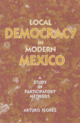 Local Democracy in Modern Mexico