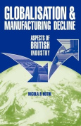 Globalisation and Manufacturing Decline