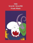 The Magic Magpie, (Ramion)