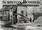 Surbiton Bombed