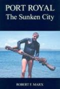 Port Royal: The Sunken City