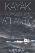 Kayak Across the Atlantic