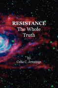 Resistance - The Whole Truth