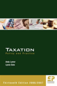 Taxation: Policy and Practice 2006 / 2007