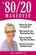 The 80/20 Makeover