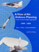 A View of Air Defence Planning in the Control and Reporting System 1949-1964