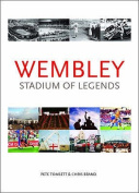 Wembley: Stadium of Legends