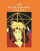 The Black Marchesa, (Ramion)
