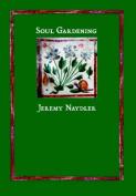 Soul Gardening