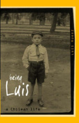 Being Luis: A Chilean Life