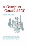 A Campus Conspiracy