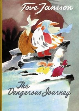 The Dangerous Journey: A Tale of Moomin Valley