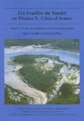 Les Fouilles du Yaudet en Ploulec'h, Cotes-d'Armor: Le Site: De la Prehistoire a la Fin de l'Empire Gaulois [FRE]
